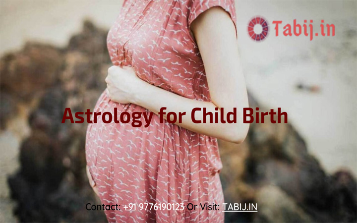 Astrology for child birth for free-TABIJ.IN