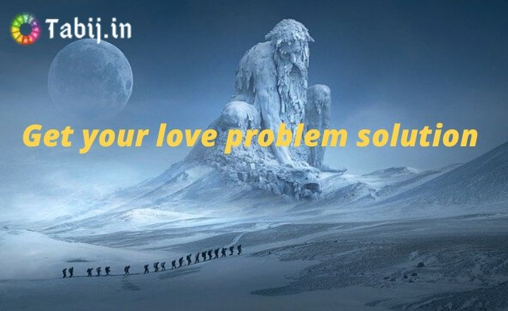 Love-problem-solution-vashikaran-specialist-in-India-Tabij.in_