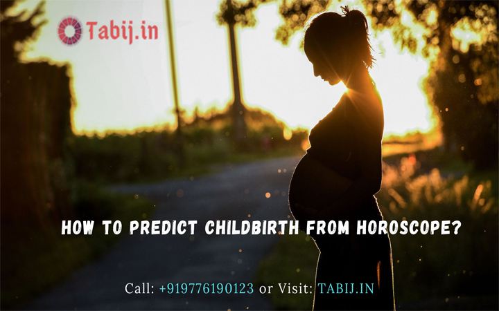 How to predict Childbirth from horoscope-tabij.in