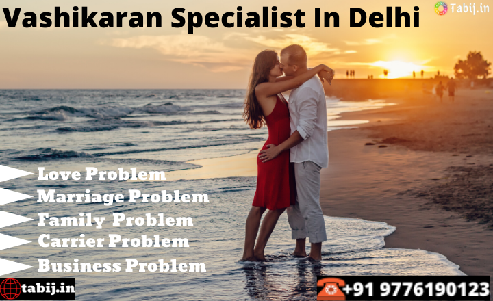 Vashikaran-Specialist-in-Delhi-A-shortest-path-to-succeed-in-life_tabij.in