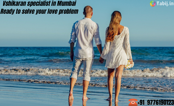 vashikan-specialist-in-mumbai-ready-to-solve-your-love-problem