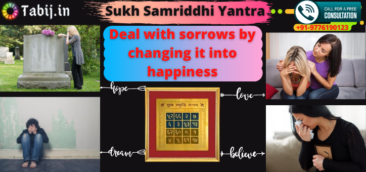 Sukh_Samriddhi_Yantra_Deal_with_sorrows_by_changing_it_into_happiness-tabij.in