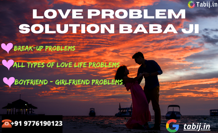 Love-problem-solution-baba-ji-tabij.in_