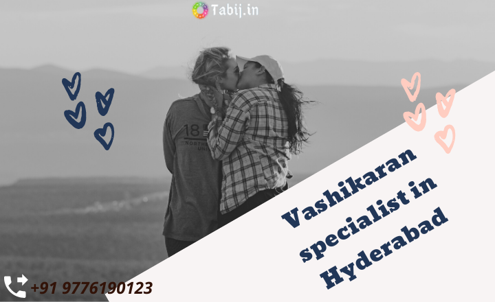 Vashikaran-specialist-in-Hyderabad-tabij.in_