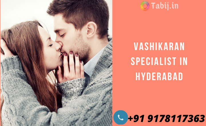 Vashikaran-specialist in-hyderabad-tabij.in_