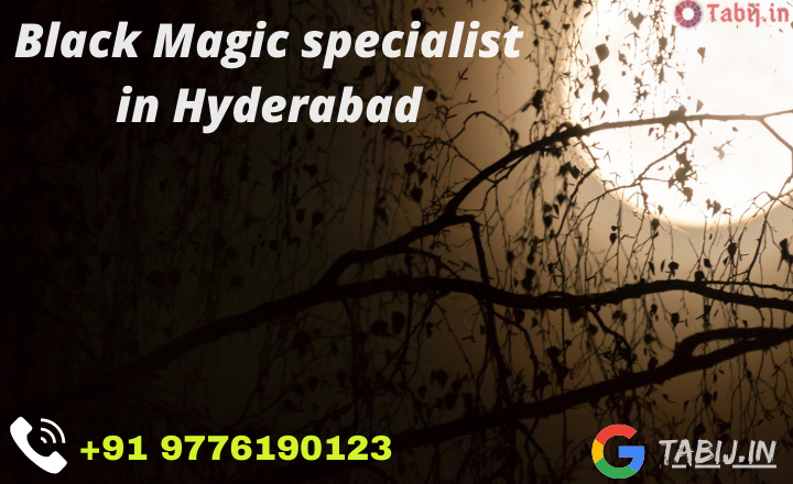 Black-magic-specialist-in-Hyderabad-tabij.in_