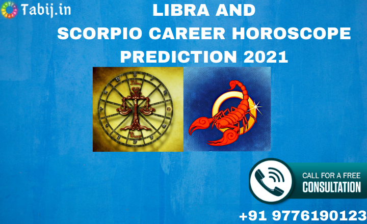 Libra_and_Scorpio_career_horoscope_prediction_2021-tabij.in