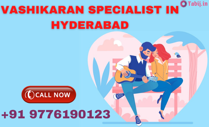 Best-vashikaran-in-Hyderabad-tabij.in_