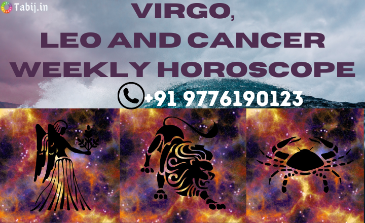 Virgo-Leo-and-Cancer-weekly-Horoscope-tabij.in_