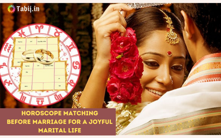 Horoscope matching before marriage for a joyful marital life