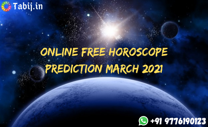 Online-Free-horoscope-prediction-march-2021-tabij.in_