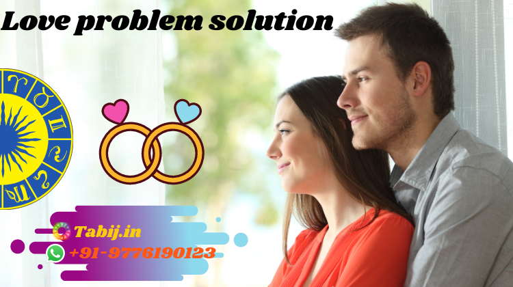 Change-your-worst-love-life-by-love-problem-solution-specialist-tabij.in_
