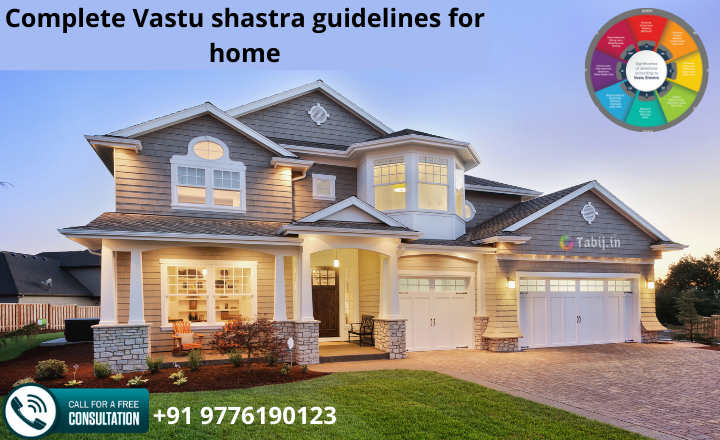 Vastu shastra guidelines for home