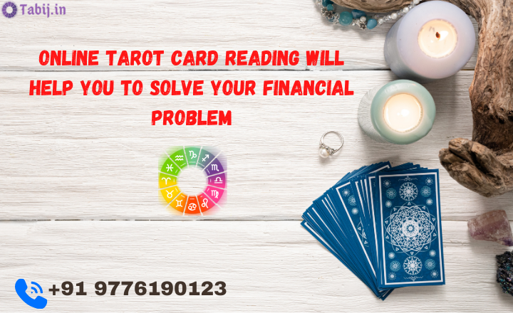 Online-Tarot-card-reading-will-help-you-to-solve-your-financial-problem-tabij.in_