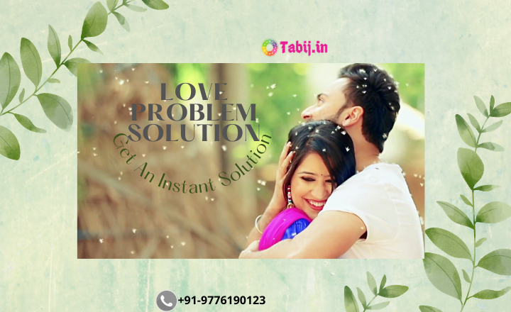 Love-Problem-Solution-Tabij.in