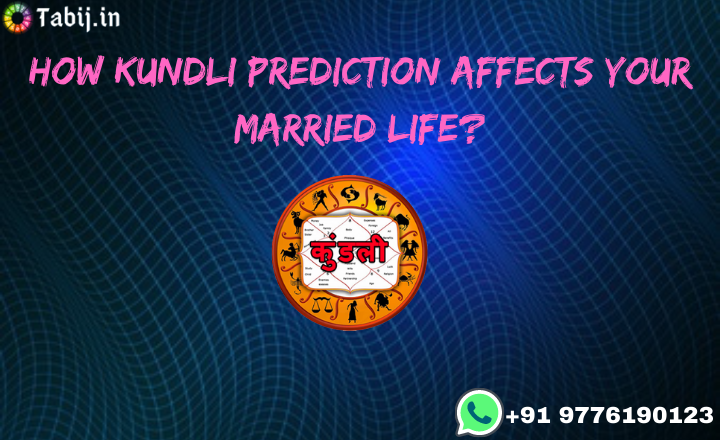How-kundli-prediction-affects-your-married-life?-tabij.in_